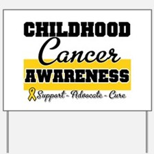 Childhood Cancer Yard Sign
