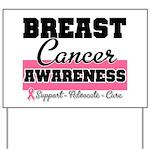 Breast Cancer Yard Sign