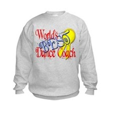 Worlds Best Dance Coach Award Sweatshirt