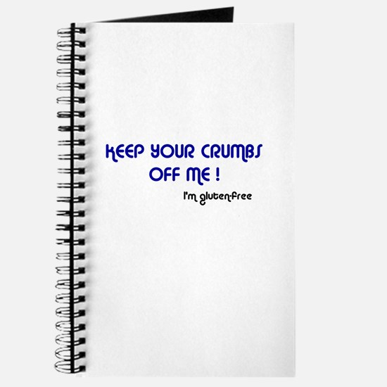 Keep Your Crumbs Off Me! Journal