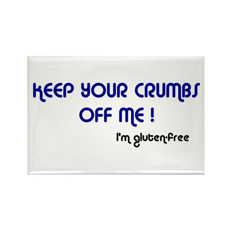 KEEP YOUR CRUMBS OFF ME! Rectangle Magnet (10 pack