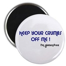"KEEP YOUR CRUMBS OFF ME! 2.25"" Magnet (10 pac"