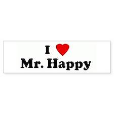I Love Mr. Happy Bumper Bumper Sticker
