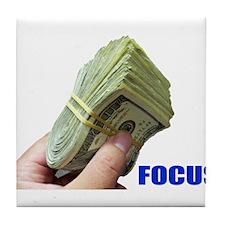 Focus on Money Tile Coaster