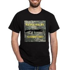 Wanna See My Noobtube? T-Shirt