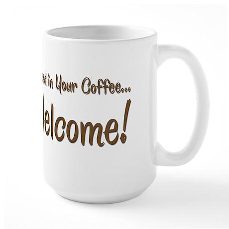 You're Welcome Large Mug