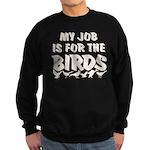 Job for the Birds Sweatshirt (dark)