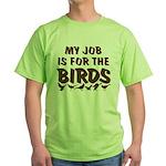 Job for the Birds Green T-Shirt