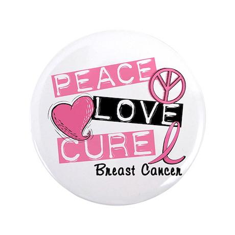 "PEACE LOVE CURE Breast Cancer (L1) 3.5"" Button"