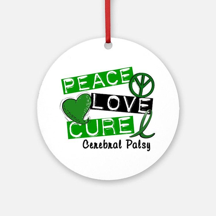 PEACE LOVE CURE Cerebral Palsy (L1) Ornament (Roun