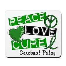 PEACE LOVE CURE Cerebral Palsy (L1) Mousepad