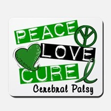PEACE LOVE CURE Cerebral Palsy (L1) Mousepad