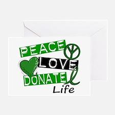 PEACE LOVE DONATE LIFE (L1) Greeting Card