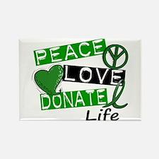 PEACE LOVE DONATE LIFE (L1) Rectangle Magnet (10 p