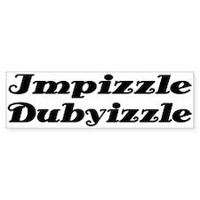 Impizzle Dubyizzle Bumper Bumper Sticker