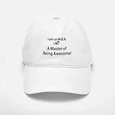 MBA Master of Being Awesome Baseball Baseball Cap