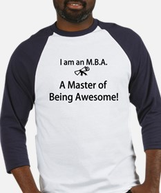 MBA Master of Being Awesome Baseball Jersey