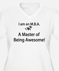 MBA Master of Being Awesome T-Shirt