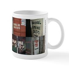 Bawal Umihi Dito Foto Small Mug