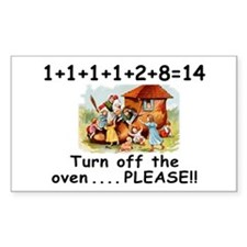 Turn off the Oven Rectangle Decal