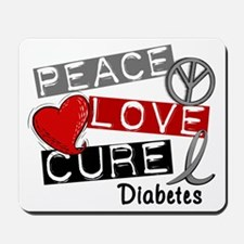 Peace Love Cure Diabetes Mousepad