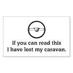 I have lost my caravan Rectangle Sticker