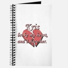 Kris broke my heart and I hate her Journal