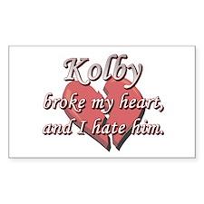 Kolby broke my heart and I hate him Decal