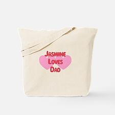 Jasmine Loves Dad Tote Bag