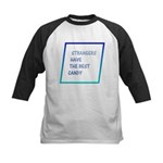 Strangers have the best candy Kids Baseball Jersey