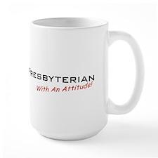Presbyterian / Attitude Mug