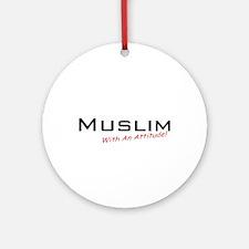 Muslim / Attitude Ornament (Round)