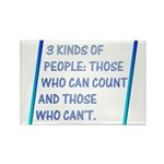 3 kinds of people Rectangle Magnet (100 pack)