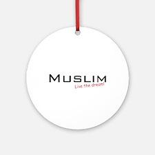 Muslim / Dream! Ornament (Round)