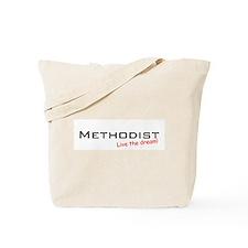 Methodist / Dream! Tote Bag