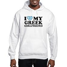I love My Greek Girlfriend Hoodie