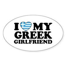 I love My Greek Girlfriend Oval Decal