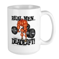 Real Men DEADLIFT! - Mug