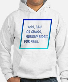 Nobody Rides For Free Hoodie