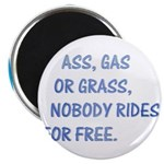 "Nobody Rides For Free 2.25"" Magnet (100 pack)"