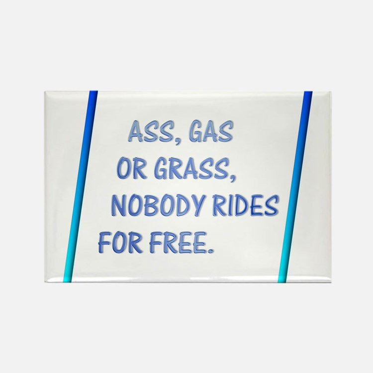 Nobody Rides For Free Rectangle Magnet