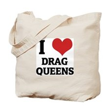 I Love Drag Queens Tote Bag