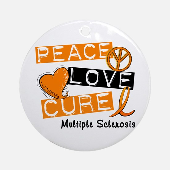 PEACE LOVE CURE MS Ornament (Round)