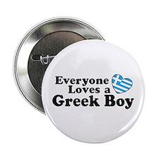 """Everyone Loves a Greek Boy 2.25"""" Button"""