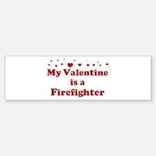 Valentine: Firefighter Bumper Bumper Bumper Sticker