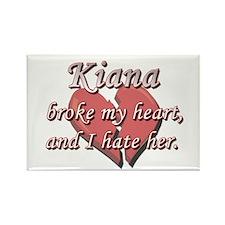 Kiana broke my heart and I hate her Rectangle Magn