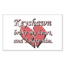 Keyshawn broke my heart and I hate him Decal