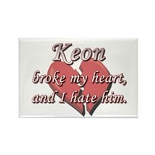 Keon broke my heart and I hate him Rectangle Magne