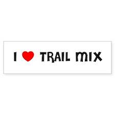 I LOVE TRAIL MIX Bumper Bumper Sticker