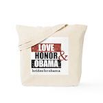 Love Honor & Obama Tote Bag